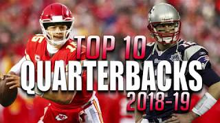 Top 10 Quarterbacks in the NFL 2018-19