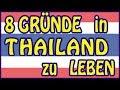 8 Gründe in Thailand zu leben