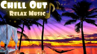 Relax Video -  Chill Out