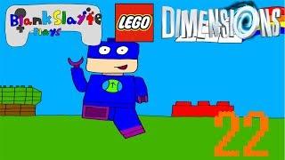 Blank Slayte Plays: Lego Dimensions: Part 22 | The Lego Movie Adventure World
