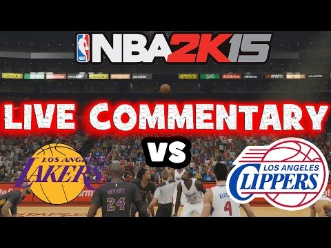 NBA 2k15 Online Ranked Match - LA Clippers vs LA Lakers w/ Live Commentary