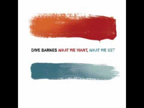 Dave Barnes - What I Need