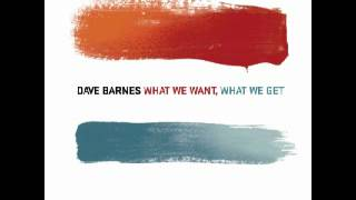 Watch Dave Barnes What I Need video