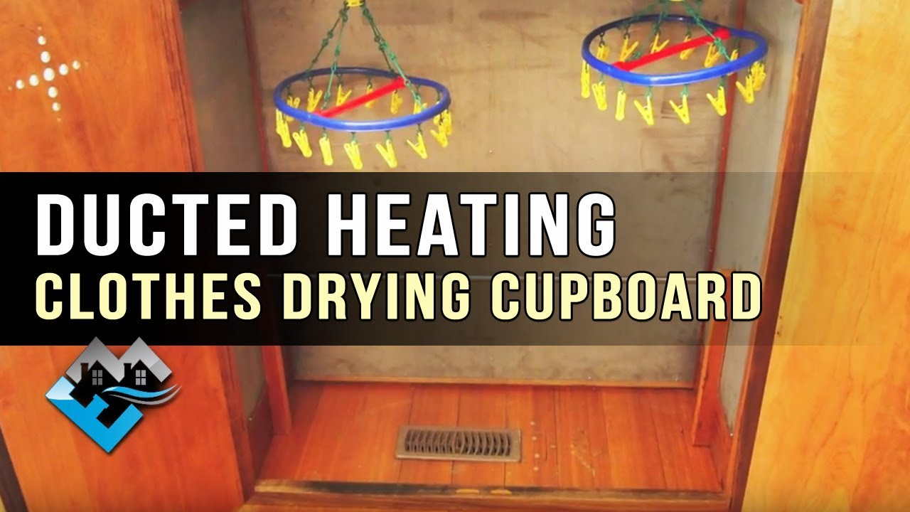 Ducted Heating Clothes Drying Cupboard Youtube