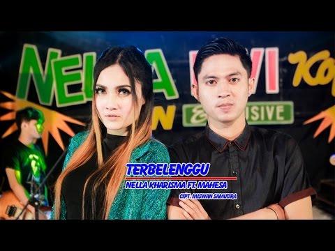 download lagu Nella Kharisma Ft. Mahesa - Terbelenggu - gratis