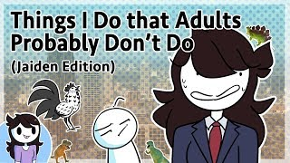 Things I Do that Adults Probably Don't Do (Jaiden Edition)