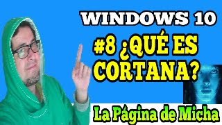 ¿Qué es cortana? windows 10