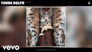 Young Dolph - Playa (Audio)