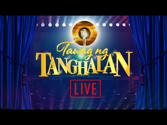Tawag Ng Tanghalan Livestream - October 24, 2016
