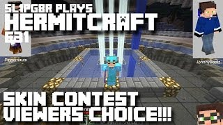 HermitCraft MineCraft LP E31 - Skin Contest Viewers Choice!!! ( Let's Play )