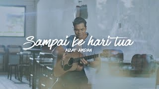 Download Lagu Aizat Amdan - Sampai Ke Hari Tua (Official Music Video) Gratis STAFABAND