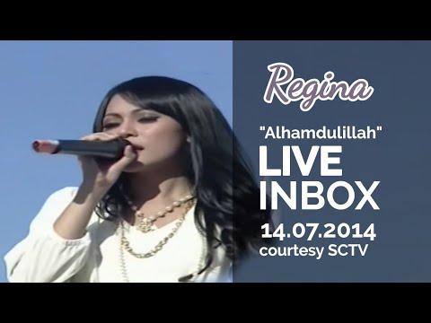 REGINA [Alhamdulillah] Live At Inbox (14-07-2014) Courtesy SCTV