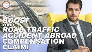How To Boost Your Road Traffic Accident Abroad Compensation Claim ( 2019 ) UK