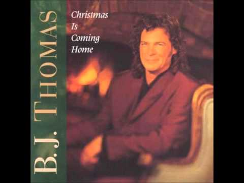 B J Thomas - Christmas is Coming Home
