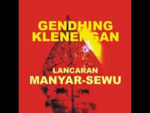 LANCARAN MANYAR-SEWU SLM