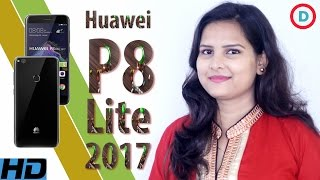 Huawei P8 Lite (2017) Smartphone Specs & Features In Hindi | Launch Date | Price | Opinion