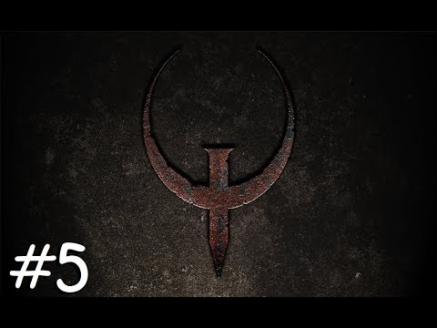THIS GAME IS GOING TO KILL ME!!! Quake #5