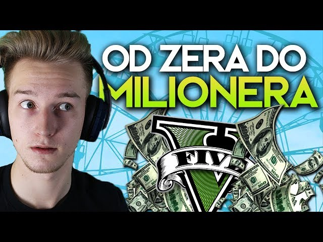 "GTA V  - ""FROM ZERO TO MILLIONER"""