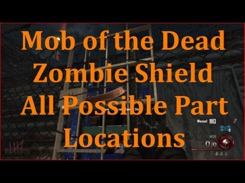Mob of the Dead - Zombie Shield Parts: All Spawning Locations