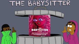 The Babysitter Is Trash (Ft. PsychoPieO)