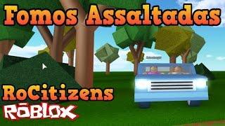 Roblox - FOMOS ASSALTADAS (RoCitizens)