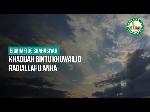 Khadijah Bintu Khuwailid Radiallahu Anha - Ustadz Arif Usman Anugraha, Lc