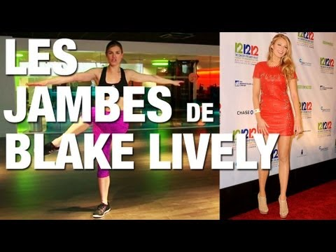 Fitness Master Class - Je veux les jambes de Blake Lively