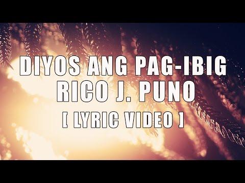Rico J Puno - Diyos Ay Pag-ibig