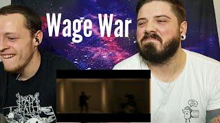 Wage War Low Reaction