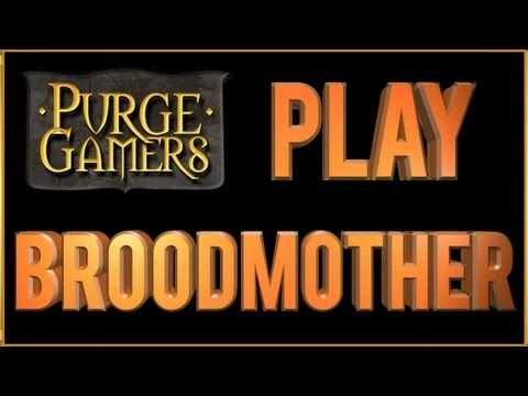 Purge Plays Broodmother (Tips)