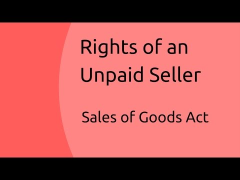 unpaid seller Subject to the provisions of this act, the unpaid seller of goods who is in possession of them is entitled to retain possession of them until payment or tender of the price in the following cases, namely :- (a) where the goods have been sold without any stipulations as.
