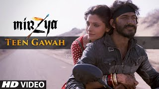 TEEN GAWAH Video Song   MIRZYA   Shankar Ehsaan Loy   Rakeysh Omprakash Mehra   Gulzar   T-Series