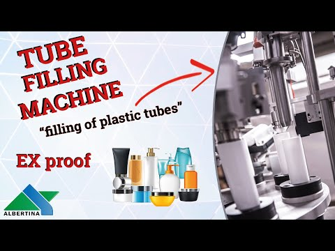 Albertina - Tube filling machine ex proof