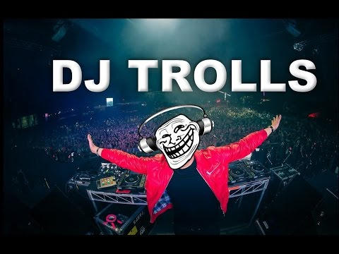 DJs that Trolled the Crowd (Part 1)