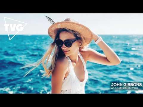 download lagu John Gibbons - Would I Lie To You gratis