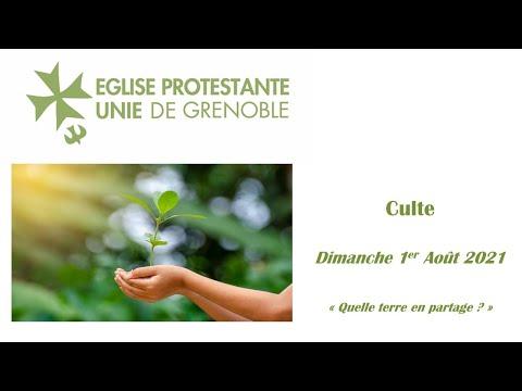 2021 08 01  -  Culte - Quelle terre en partage