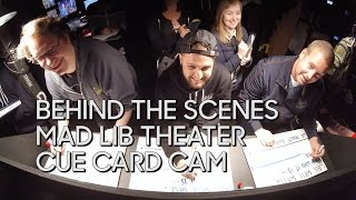 Behind the Scenes: Mad Lib Theater Cue Card Cam
