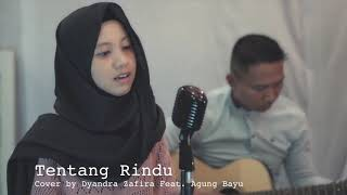 Tentang rindu - cover by dyandra zafira and her partner