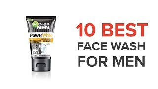 10 Best Face Wash for Men in India with Price