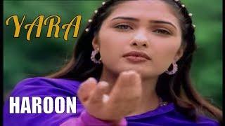 download lagu Yara - Haroon  From 'haroon Ki Awaz' gratis