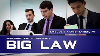Download Lagu Big Law - Orientation, Pt 1 [Episode 1] Gratis STAFABAND