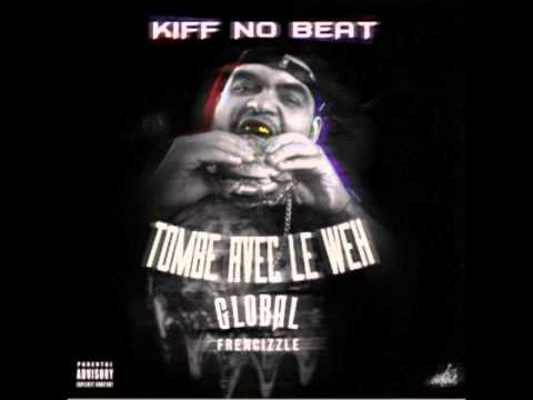 Kiff No Beat - T.a.w (tombe Avec Le Weh - Prod. By Frencizzle) video