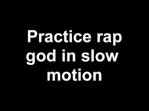 Pratice rap god slow to fast