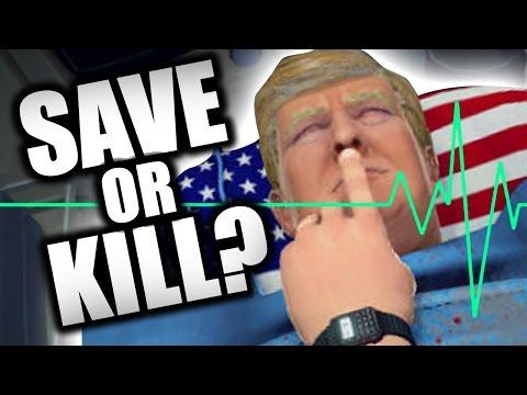 WOULD YOU KILL TRUMP?? (Surgeon Simulator - Part 8)