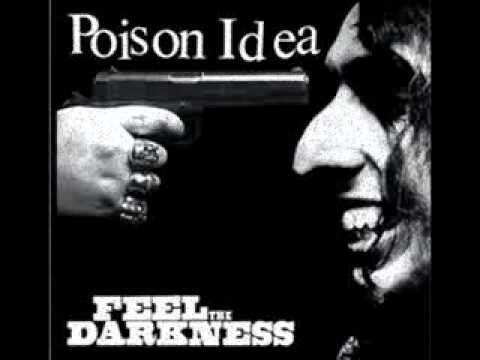 Poison Idea - Just To Get Away
