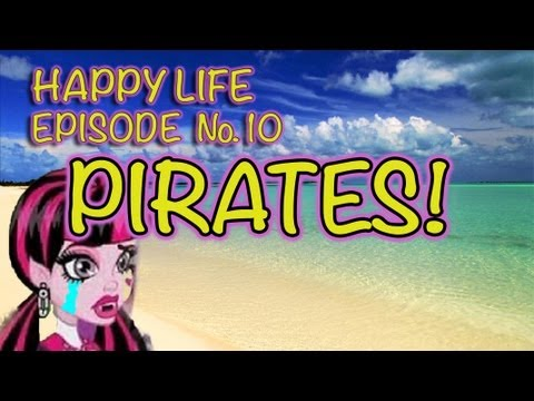 Monster High & Barbie Doll Videos: PIRATES!!! - Ms PlayLA  Series Episode #10