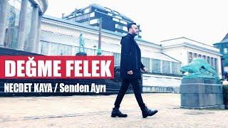 Necdet Kaya - Değme Felek (Official Audio)