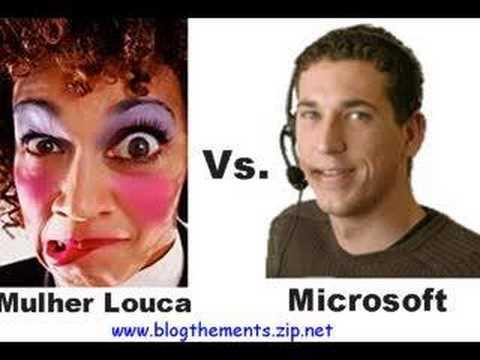 Mulher Louca Vs. Microsoft