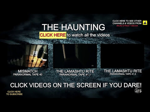 The Haunting Tape 41.2 (ghost caught on video)