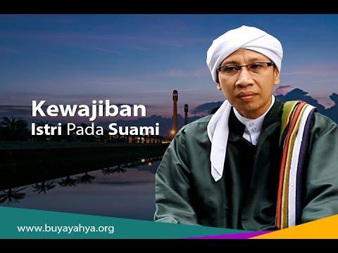 Kewajiban Istri Pada Suami | Buya Yahya | Kultum Ramadhan | Episode 13